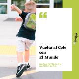 Vuelta al Cole con El Mundo